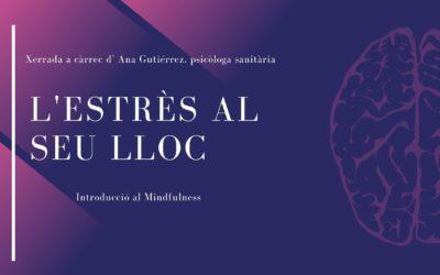Aprèn a gestionar l'estrès del dia a dia amb la psicòloga Ana Gutiérrez